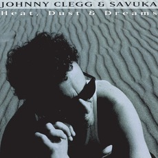 Heat, Dust & Dreams mp3 Album by Johnny Clegg And Savuka