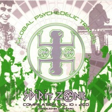 Global Psychedelic Trance, Volume 10 by Various Artists