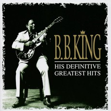 His Definitive Greatest Hits mp3 Artist Compilation by B.B. King