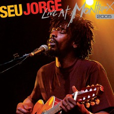 Live At Montreux 2005 mp3 Live by Seu Jorge