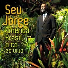 América Brasil Ao VIvo mp3 Live by Seu Jorge