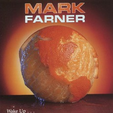 Wake Up... mp3 Album by Mark Farner