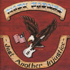 Just Another Injustice mp3 Album by Mark Farner