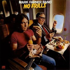 No Frills mp3 Album by Mark Farner Band