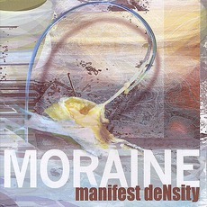 Manifest Density mp3 Album by Moraine