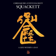 A Life Within A Day mp3 Album by Squackett