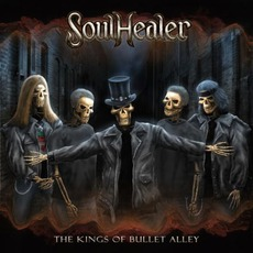 The Kings Of Bullet Alley mp3 Album by SoulHealer