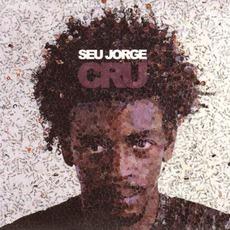 Cru mp3 Album by Seu Jorge