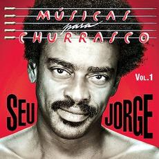 Músicas Para Churrasco, Volume 1 mp3 Album by Seu Jorge