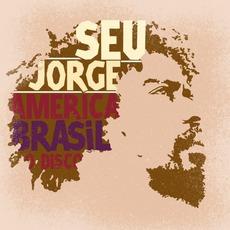 América Brasil: O Disco mp3 Album by Seu Jorge