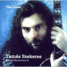 The Loner mp3 Album by Szekeres Tamás