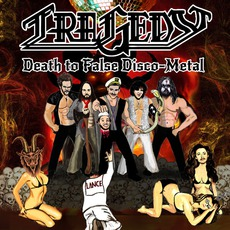 Death To False Disco Metal mp3 Album by Tragedy