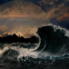Amidst The Storm mp3 Album by The Intercedent