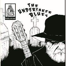 The Undertaker Blues mp3 Album by The Old Crone