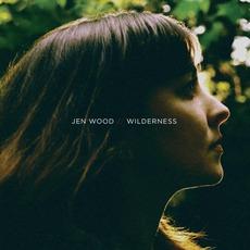 Wilderness mp3 Album by Jen Wood