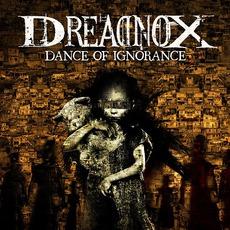 Dance Of Ignorance mp3 Album by Dreadnox