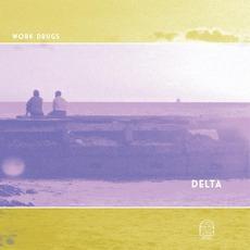 Delta mp3 Album by Work Drugs