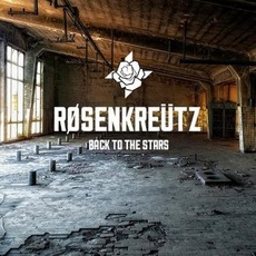 Back To The Stars mp3 Album by Røsenkreütz