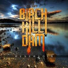 Reservoir mp3 Album by Birch Hill Dam
