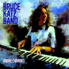Homecoming mp3 Album by Bruce Katz Band