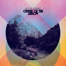 Order Of The Arrow mp3 Album by Blessed Feathers