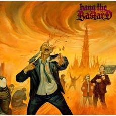 Hang The Bastard mp3 Album by Hang The Bastard