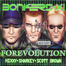 Bonkers XI: Forevolution mp3 Compilation by Various Artists