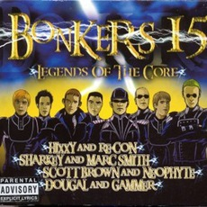 Bonkers 15: Legends of the Core mp3 Compilation by Various Artists
