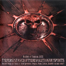 Masters of Hardcore, Chapter XVIII: Thepersistanceoftherevolutionaryspirits mp3 Compilation by Various Artists