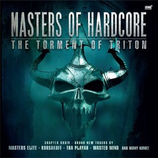 Masters of Hardcore, Chapter XXXIV: The Torment of Triton mp3 Compilation by Various Artists