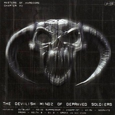 Masters of Hardcore, Chapter XV: The Devilish Mindz of Depraved Soldiers by Various Artists