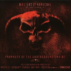 Masters of Hardcore, Chapter XXIV Prophecy of the Underground Empire by Various Artists
