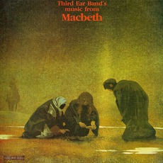 Music From Macbeth mp3 Soundtrack by Third Ear Band