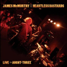 Live In Aught-Three mp3 Live by James McMurtry