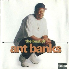 The Best Of mp3 Artist Compilation by Ant Banks