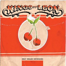Holy Roller Novocaine mp3 Album by Kings Of Leon