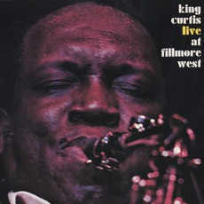 Live At Fillmore West (Remastered) mp3 Album by King Curtis