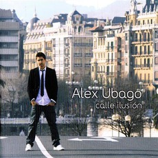 Calle Ilusion mp3 Album by Álex Ubago