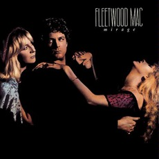 Mirage (Remastered) mp3 Album by Fleetwood Mac