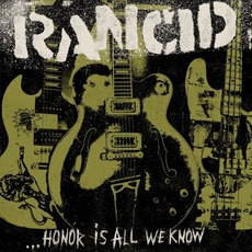 ...Honor Is All We Know (Japanese Edition) mp3 Album by Rancid