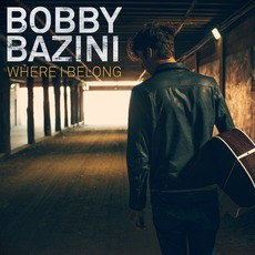 Where I Belong mp3 Album by Bobby Bazini