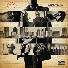 Paperwork (Deluxe Edition) mp3 Album by T.I.