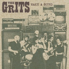 Make A Sound mp3 Album by The Grits