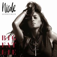 Big Fat Lie (Deluxe Edition) mp3 Album by Nicole Scherzinger