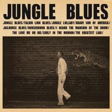 Jungle Blues mp3 Album by C.W. Stoneking