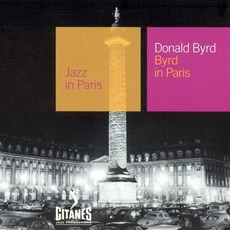 Jazz in Paris: Byrd in Paris mp3 Live by Donald Byrd