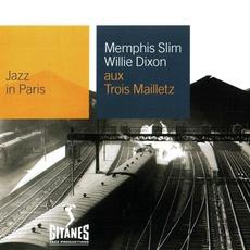 Jazz in Paris: Aux Trois Mailletz mp3 Live by Willie Dixon & Memphis Slim