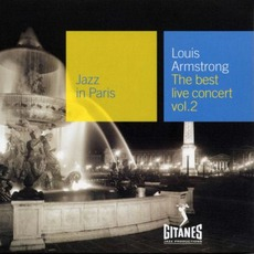 Jazz in Paris: The Best Live Concert, Volume 2 mp3 Live by Louis Armstrong