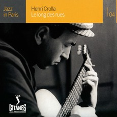 Jazz in Paris: Le Long des rues mp3 Artist Compilation by Henri Crolla