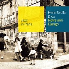 Jazz in Paris: Notre ami Django mp3 Artist Compilation by Henri Crolla & Co.